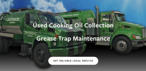 Used Cooking Oil Collection and Grease Trap Maintenance